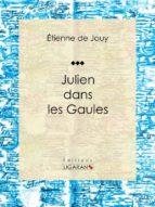 Julien dans les Gaules (ebook)