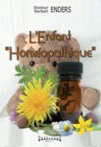 """L'Enfant """"homéopathique"""" (ebook)"""