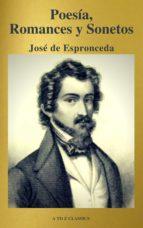 José de Espronceda : Poesía, Romances y Sonetos ( Clásicos de la literatura ) ( A to Z classics) (ebook)