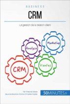 Valoriser la relation client avec une stratégie CRM adaptée (ebook)