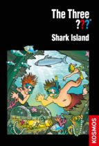 THE THREE ???, SHARK ISLAND (DREI FRAGEZEICHEN)
