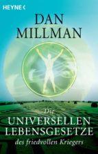 Die universellen Lebensgesetze des friedvollen Kriegers (ebook)