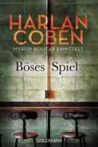 Böses Spiel - Myron Bolitar ermittelt (ebook)
