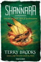 Die Shannara-Chroniken: Die Reise der Jerle Shannara 2 - Das Labyrinth der Elfen (ebook)