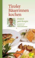 Tiroler Bäuerinnen kochen (ebook)