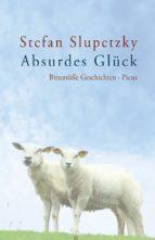 Absurdes Glück (ebook)