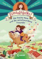 SIMSALAHICKS! 2 - DIE FRECHE HEXE UND DIE VERSCHWUNDENE FREUNDIN