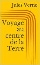 Voyage au centre de la Terre (ebook)