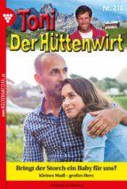 Toni der Hüttenwirt 218 – Heimatroman (ebook)