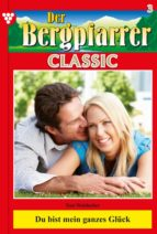 Der Bergpfarrer Classic 3 – Heimatroman (ebook)