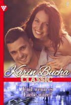 Karin Bucha Classic 5 – Liebesroman (ebook)
