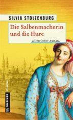 Die Salbenmacherin und die Hure (ebook)