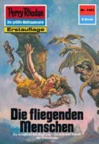 PERRY RHODAN 1403: DIE FLIEGENDEN MENSCHEN (HEFTROMAN)