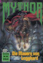 Mythor 50: Die Mauern von Logghard (ebook)