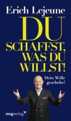 Du schaffst, was du willst! (ebook)