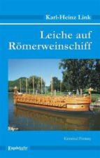 Leiche auf Römerweinschiff. Kriminal-Fantasy (ebook)