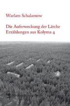 Die Auferweckung der Lärche (ebook)