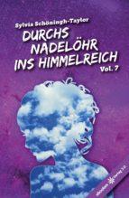 Durchs Nadelöhr ins Himmelreich Vol. 7 (ebook)