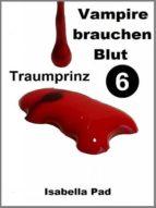 VAMPIRE BRAUCHEN BLUT - TRAUMPRINZ