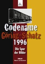 Codename Göring-Schatz 1996 (ebook)