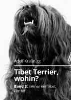 Tibet Terrier wohin? (ebook)
