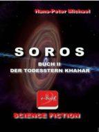 SOROS BUCH II