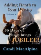 ADDING DEPTH TO YOUR DESTINY (VOLUME 2)