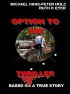OPTION TO DIE