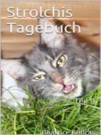 STROLCHIS TAGEBUCH (TEIL 9)