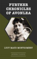 Further Chronicles of Avonlea (ebook)