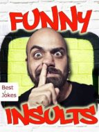Funny Insults - Mean Jokes and Sarcastic Sayings - 777 Things That Make You Laugh (Illustrated Edition) (ebook)