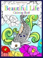 Beautiful Life: Coloring Book (ebook)