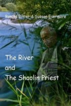 The River and The Shaolin Priest (ebook)