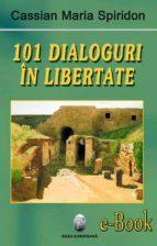 101 dialoguri în libertate (vol. 1) (ebook)