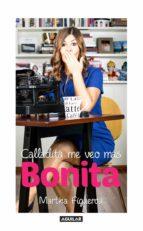 Calladita me veo más bonita (ebook)
