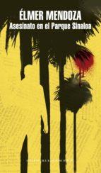 Asesinato en el Parque Sinaloa (ebook)