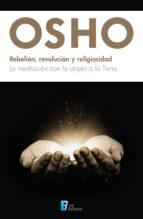 Rebelión, revolución y religiosidad (ebook)