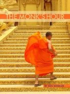 THE MONK?S HOUR