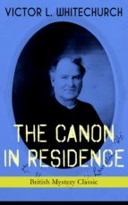 THE CANON IN RESIDENCE (British Mystery Classic) (ebook)