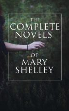 The Complete Novels of Mary Shelley (ebook)