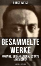 Gesammelte Werke: Romane, Erzählungen, Essays & Memoiren  (120 Titel in einem Band) (ebook)