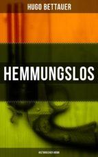 HEMMUNGSLOS: HISTORISCHER KRIMI