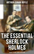 The Essential Sherlock Holmes: 4 Novels & 44 Short Stories in One Edition (ebook)