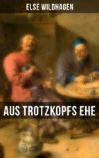 Aus Trotzkopfs Ehe (ebook)