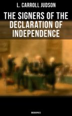 The Signers of the Declaration of Independence: Biographies (ebook)