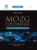 Mózg człowieka. Anatomia czynnościowa mózgowia tom 1 (ebook)