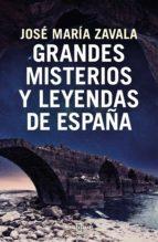 Grandes misterios y leyendas de España (ebook)