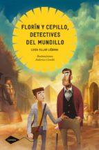 Florín y Cepillo, detectives del mundillo (ebook)