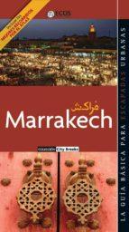 Marrakech. La ciudad nueva: Hivernage, Guéliz y El Palmeral (ebook)