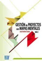 Gestión de proyectos con mapas mentales. Volumen II